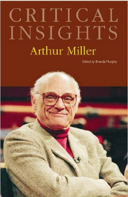 recent books archive the arthur miller society 2010 contains an excellent selection of new and reprinted essays on miller s work including ldquoon arthur millerrdquo brenda murphy ldquobiography of arthur